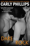 Dare to Rock (Dare to Love, #7)