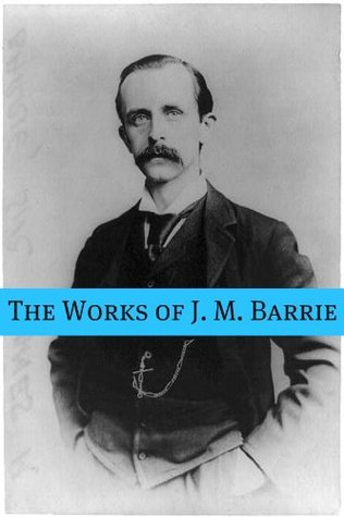 The Works of J.M. Barrie (Annotated)  by  J.M. Barrie