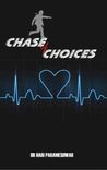 Chase of Choices