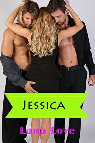 Jessica: Hot Menage Anna Love