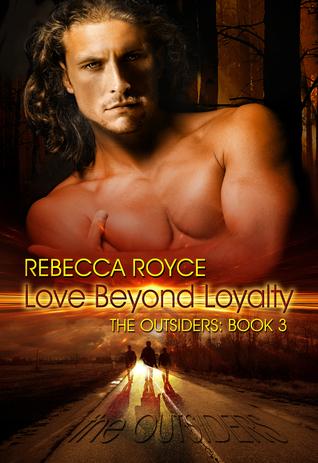 Love Beyond Loyalty by Rebecca Royce