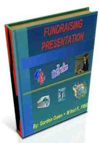 Fundraising Presentation  by  Gordon  Owen @ iGO eBooks