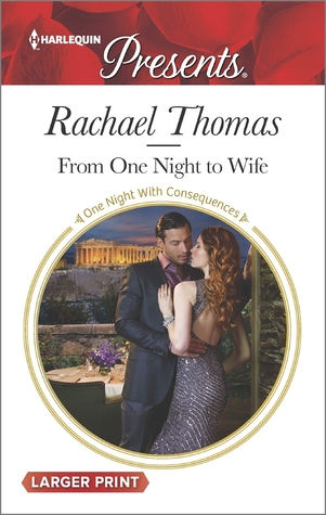 From One Night to Wife by Rachael Thomas