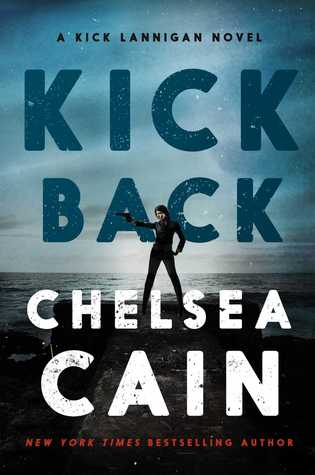 Kick Back (Kick Lannigan, #2)