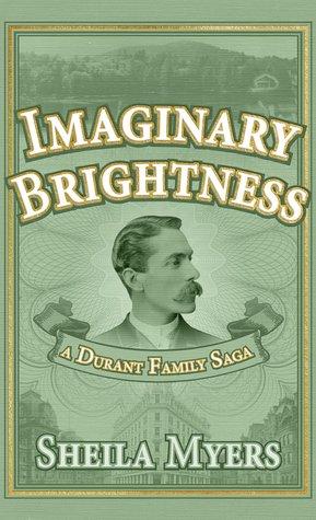 Imaginary Brightness by Sheila Myers