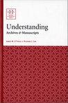 Understanding Archives & Manuscripts
