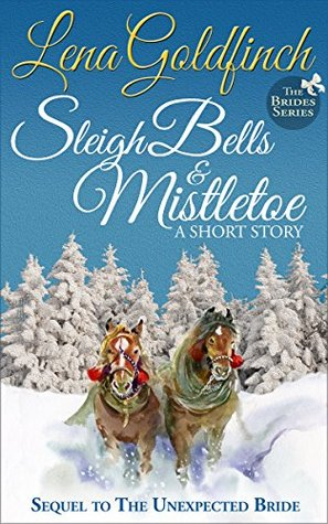 Sleigh Bells & Mistletoe (The Brides #2)