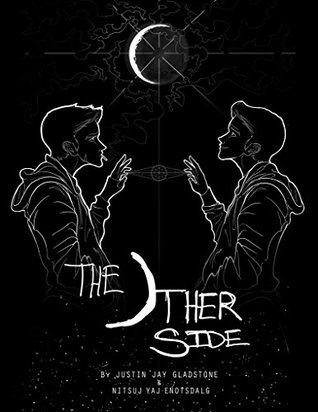 The Other Side: Remastered  by  Justin Jay Gladstone