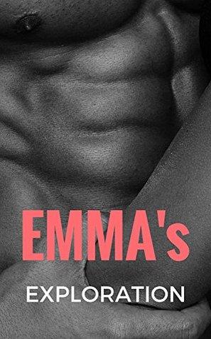 ❤ Emmas Exploration ❤ (Emmas Awakening Series - Book 2) ❤ Robin Fate