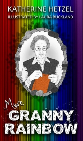 More Granny Rainbow by Katherine Hetzel