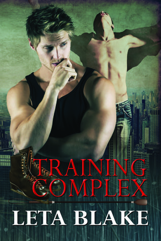 Book Review: Training Complex (Training Season #2) by Leta Blake