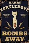 Bombs Away (The Hot War, #1)