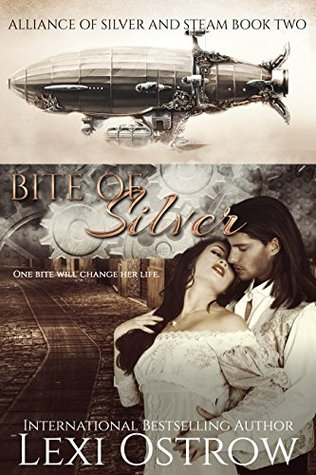Bite of Silver (Alliance of Silver and Steam #2)