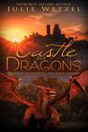 A Castle For Dragons (The Dragons of Eternity)