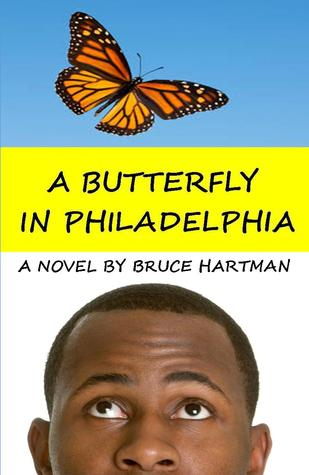 A Butterfly in Philadephia by Bruce Hartman