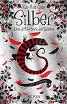 Silber: Das dritte Buch der Träume