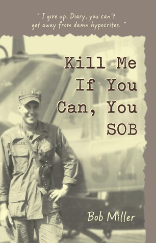 Kill Me If You Can, You SOB  by  Bobby Warren Miller