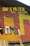 Soap Is Political