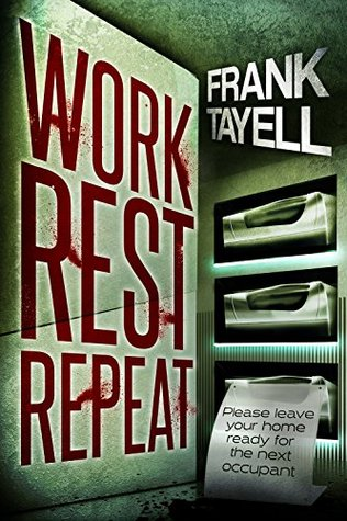 Work. Rest. Repeat.: A Post-Apocalyptic Detective Novel