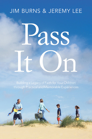 Pass It On: Celebrating Your Family's Rites of Passage
