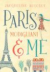 Paris, Modigliani & Me