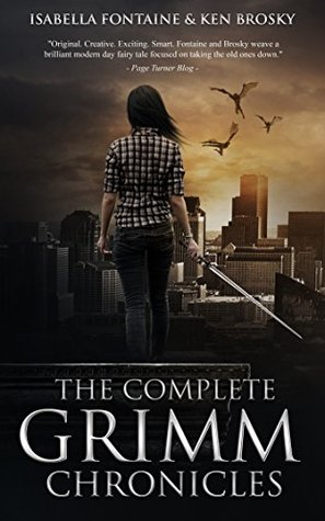 The Complete Grimm Chronicles (The Grimm Chronicles)