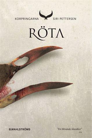 Röta (Korpringarna, #2)