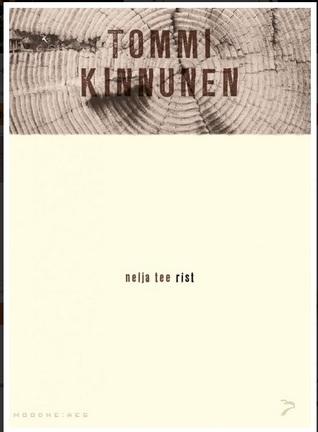 Nelja tee rist by Tommi Kinnunen