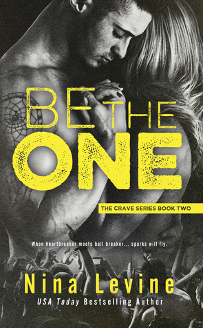 Be the One (Crave, #2)