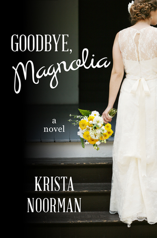 goodbye magnolia book