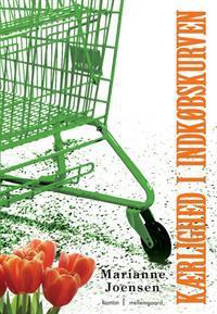 Kærlighed i indkøbskurven Marianne Joensen