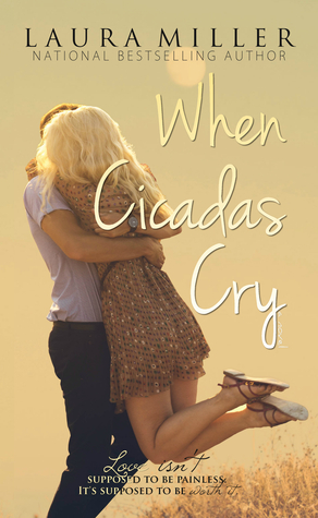 When Cicadas Cry de Laura Miller 25444396