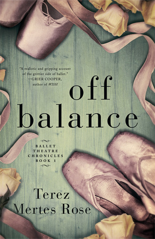 Off Balance (Ballet Theatre Chronicles #1)