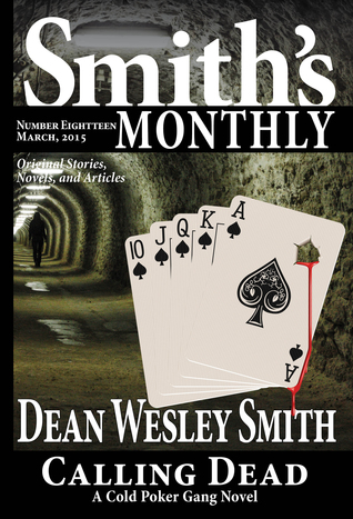 Smiths Monthly #18  by  Dean Wesley Smith