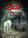 Othernaturals Book Two: Lucid