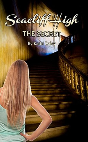 The Secret (Seacliff High Mystery Book 1)