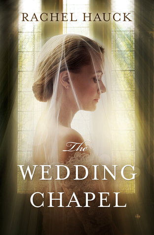 the wedding chapel rachel hauck book review