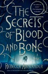The Secrets of Blood and Bone: A Novel (Jackdaw Hammond #2)
