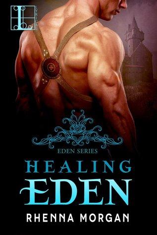 #Promo Healing Eden (The Eden Series #2) @RhennaMorgan #Excerpt #Giveaway #Paranormal