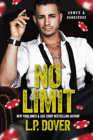 No Limit (Armed and Dangerous, #1)