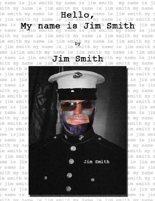 Hello, My Name is Jim Smith  by  Jim Smith