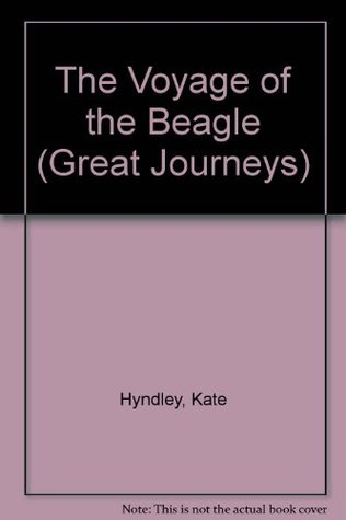 The Voyage of the Beagle  by  Kate Hyndley