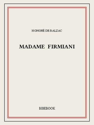 Madame Firmiani Honoré de Balzac