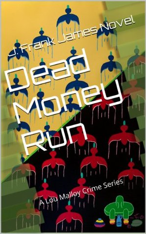 dead money run j frank james