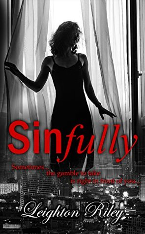Sinfully (Sinfully #1) by Leighton Riley