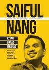 Saiful Nang: Kisah Orang Menang