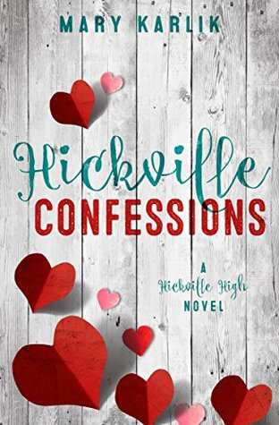 Hickville Confessions (Hickville High, #2)