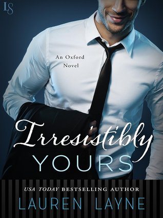 Oxford - Tome 1 : Irresistibly yours de Lauren Layne 23395414
