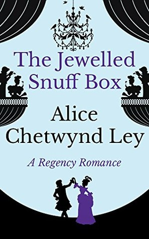 The Jewelled Snuff Box by Alice Chetwynd Ley