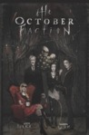 The October Faction Volume 1 (October Faction, #1)